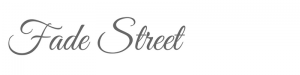 Fade Street Project Title